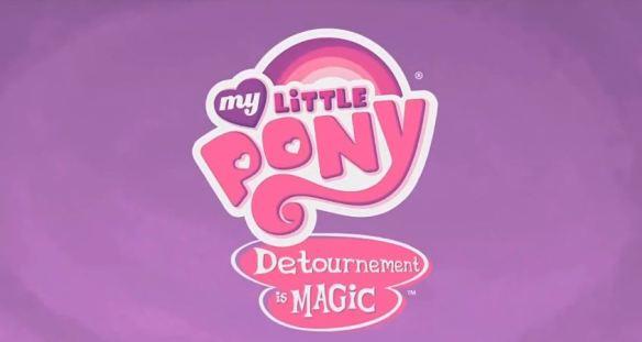 Avec My Little Pony, le détournement c'est magique !